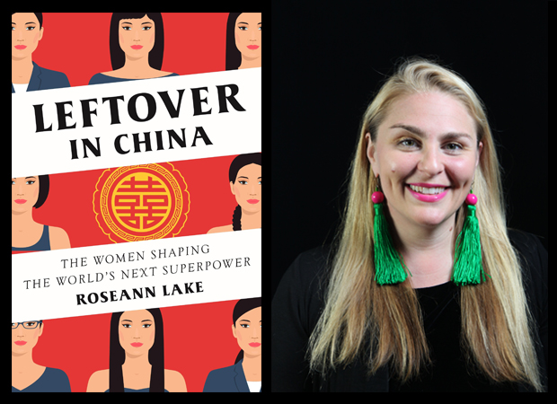 leftover in china the women shaping the worlds next superpower